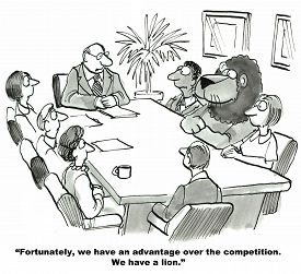 picture of lion  - The cartoon shows a meeting room with team members and the leader saying they have a competitive advantage because they have a lion employee - JPG