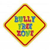 Multi-color bully free sign