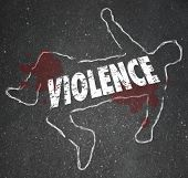 foto of murders  - Violence word in chalk outline as dead body of a person murdered or killed as a victim of violent crime - JPG