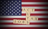 Usa Politics News Concept: Letter Tiles Tax Cuts And Jobs Act On Us Flag, 3d Illustration poster