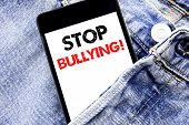 Hand Writing Text Caption Inspiration Showing Stop Bullying. Business Concept For Prevention Problem poster