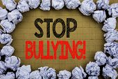 Stop Bullying. Business Concept For Prevention Problem Bully Written On Vintage Background With Spac poster