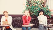Weekend Relax And Leisure. Hobby And Leisure. Different Interests. Group Pretty Women Cafe Terrace E poster