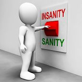 Insanity Sanity Switch Shows Sane Or Insane Psychology