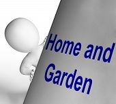 Home And Garden Sign Means Indoors And Outdoors Design
