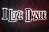 foto of lap dancing  - I Love Dance Concept text on background - JPG