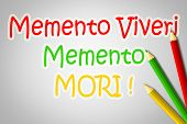 pic of memento  - Memento Viveri Memento Mori Concept text on background - JPG