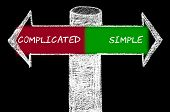 Постер, плакат: Opposite Arrows With Complicated Versus Simple
