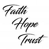 Inspirational And Motivational Quote:  Faith, Hope And Trust In Black Typography On A White Backgrou poster