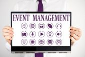 Handwriting Text Event Management. Concept Meaning Job Of Planning And Analysisaging Large Events Or poster