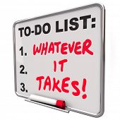 stock photo of overcoming obstacles  - Whatever It Takes Saying Words To Do List Essential Priorities  - JPG