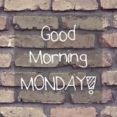 pic of morning  - Inspirational good morning monday note message retro - JPG