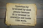 TOP-40. Aphorism by Thomas Edison (1847-1931) - American inventor and businessman.Opportunity is mi poster
