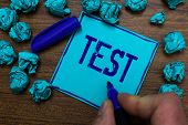 Text Sign Showing Test. Conceptual Photo Academic Systemic Procedure Assess Reliability Durability P poster
