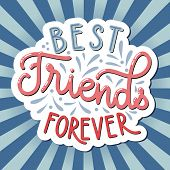 Friendship Day Hand Drawn Lettering. Best Friends Forever. Vector Elements For Invitations, Posters, poster
