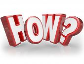 pic of query  - The word How and question mark in 3d red letters seeking an answer or explanation to a mystery - JPG