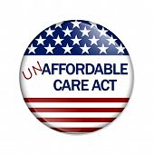 stock photo of mandate  - A white button with words Not Affordable Care Act isolated on white Not Affordable Care Act Button - JPG