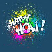 picture of holi  - Colorful festive Holi splash abstract background with Holi lettering - JPG
