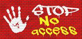 picture of no entry  - no access stop password required no entrance denied authorized personnel only restricted area graffiti on red brick wall - JPG