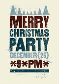 Christmas Party Typographical Vintage Grunge Style Poster. Retro Vector Illustration. poster