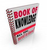 The Book of Knowledge textbook giving insights, expertise, skills, intelligence, education and lesso