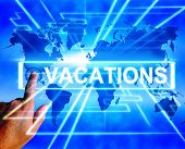 stock photo of sabbatical  - Vacations Map Displaying Online Planning or Worldwide Vacation Travel - JPG
