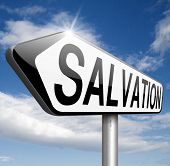 pic of jesus sign  - salvation follow jesus and god to be rescued save your soul sign with text and word  - JPG
