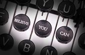 stock photo of typewriter  - Typewriter with special buttons believe you can - JPG