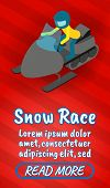Snow Race Concept Banner. Isometric Banner Of Snow Race Comics Vector Concept For Web, Giftcard And  poster