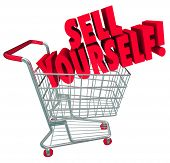 Sell Yourself words on a shopping cart in 3d words to promote skills and abilities when interviewing