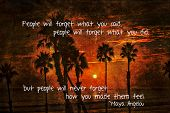 Positive quote from Maya Angelou