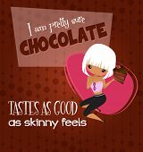 stock photo of bing  - Chocolate Tastes as Good as Skinny Feels Poster  - JPG