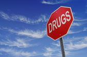 pic of drug addict  - A sign displaying a message to stop drugs - JPG