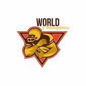 picture of scat  - Illustration of an american football gridiron running back player running with ball facing side done in retro style set inside triangle with words World Champions - JPG