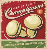 stock photo of champignons  - Vintage poster design for premium quality mushrooms - JPG
