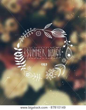 Blurred Flowers Background. Hand Drawn Flowers Wreath for Summer Logo or Label Design. Hipster Color