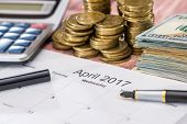Calendar, Money, Calculator And Pen. Tax Concept. April. poster
