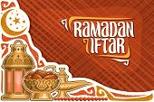 Vector Greeting Card For Ramadan Iftar With Copy Space, Poster With Old Lantern, Aladdin Oil Lamp, B poster