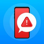 Alert Message Mobile Notification. Danger Error Alerts, Smartphone Virus Problem Or Insecure Messagi poster