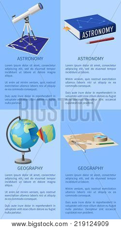 poster of Astronomy poster with telescope, books and pencil, geography poster with globe and cartography map vector illustrations banners