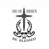 Easter He Is Risen Cross Icon For Resurrection Sunday Christian Religious Holiday. Vector Isolated S poster