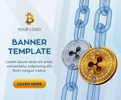 Crypto Currency Editable Banner Template. Ripple. 3d Isometric Physical Bit Coin. Golden And Silver  poster
