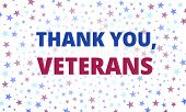 Veterans Day - Thank You, Veterans Greeting Card With Inscription On White Patriotic Background With poster