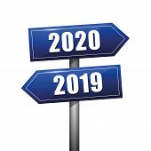 Blue Sign Towards The Turn Of The Year 2019 To 2020 Vector Illustration Eps10 poster