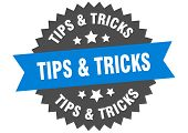 Tips And Tricks Sign. Tips And Tricks Blue-black Circular Band Label poster