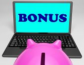 Bonus Laptop Means Perk Benefit Or Dividend