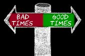 Постер, плакат: Opposite Arrows With Bad Times Versus Good Times