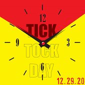 December 29 Is Tick Tock Day. Dial For The Date Tick Tock Day poster