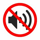 Vector Sign Of Prohibition Of A Volume Sound. Do Not Alloweed Sound. Stop Volume Sign Isolated. Forb poster