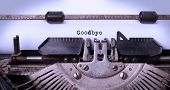 picture of goodbye  - Vintage inscription Goodbye made by old typewriter goodbye - JPG